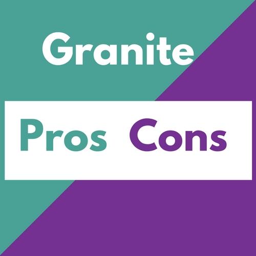 granite pros cons